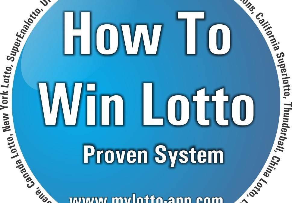 How To Win Lotto  – Proven System